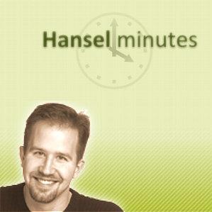 Scott Hanselman who produces hanselminutes